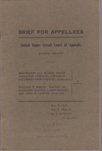 image of Brief for Appellees United States Circuit Court of Appeals, Fourth Circuit  No. 858 Merchants_Miners Transportations Company, Owner of Steamship  Dorchester, Appellant William T. Robins, Master of Schooner Fannie S.  Groverman, and John B. Lawson Appelles