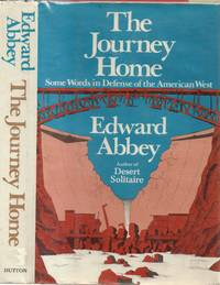 Journey Home: Some Words in Defense of the American West