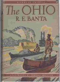 The Ohio  (Author Signed) by  R. E Banta - Signed First Edition - 1949 - from A Book Legacy and Biblio.co.uk