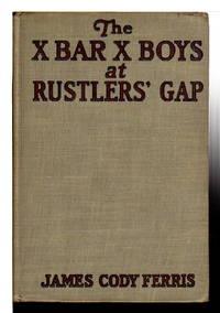 THE X BAR X BOYS AT RUSTLER'S GAP (Number 7).