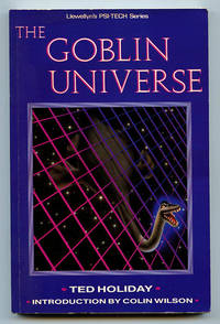 The Goblin Universe (Llewellyn's PSI-TECH Series)