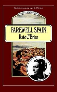 Farewell Spain Virago Modern Classics