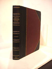 THE AMERICAN NUMISMATICAL MANUAL of the Currency or Money of the Aborigines, and Colonial, State, and United States Coins. With Historical and Descriptive Notices of Each Coin or Series. Illustrated by Nineteen Plates of Fac-Similes