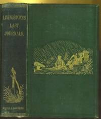 New York: Harper & Brothers , 1875 541+ pages with frontispiece portrait, 2 maps (including folding ...