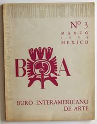 Buro Interamericano de Arte, N. 3: edicion dedicada a la exposicion de arte Mexicano