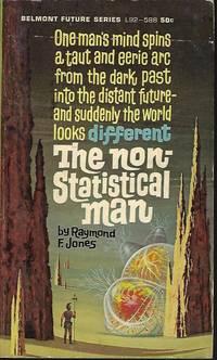 THE NON-STATISTICAL MAN
