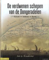 image of De verdwenen schepen van de Dongeradelen. Visserssnik, Schokkeraak, Blazeraak