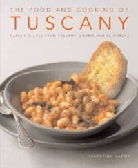 The Food & Cooking of Tuscany