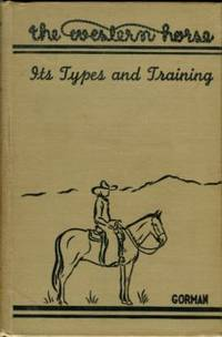 The Western Horse: Its Types And Training