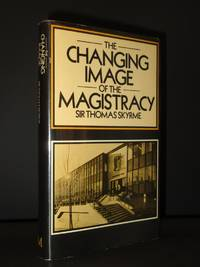 The Changing Image of the Magistracy [SIGNED]