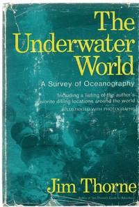 The Underwater World: A Survey of Oceanography