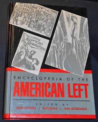 image of Encyclopedia of the American Left; Edited by Mari Jo Buhle, Paul Buhle, Dan Georgakas