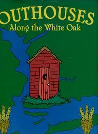 image of Outhouses Along The White Oak