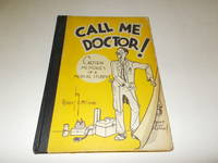 Call Me Doctor! : Cartoon Memories of a Medical Student