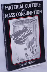 image of Material Culture and Mass Consumption
