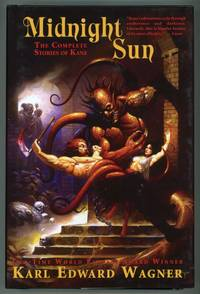 MIDNIGHT SUN: THE COMPLETE STORIES OF KANE