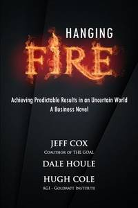 Hanging Fire : Achieving Predictable Results in an Uncertain World
