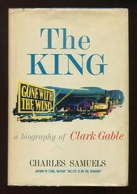 The King: A Biography of Clark Gable [*SIGNED*]
