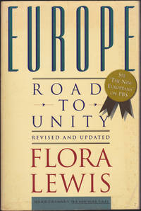 Europe: Road to Unity by Flora Lewis - Paperback - Revised and Updated Edition. - September 1992 - from Books of the World (SKU: RWARE0000001401)