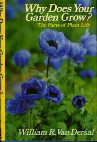 Why does your garden grow?  The facts of plant life