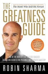 The Greatness Guide: One of the World's Top Success Coaches Shares His Secrets for Personal and Business Mastery by  Robin Sharma - Paperback - from World of Books Ltd (SKU: GOR008679127)