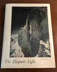 ANSEL ADAMS. The Eloquent Light. Volume 1