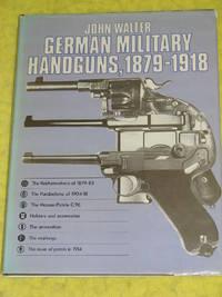 German Military Handguns, 1879-1918