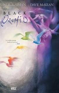 Black Orchid by Neil Gaiman - 2013-07-06