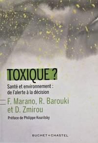 Toxique ? Santé et environnement : de l'alerte à la décision (La verte)