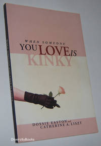 WHEN SOMEONE YOU LOVE IS KINKY