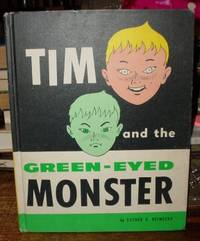 Tim and the Green-Eyed Monster