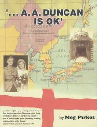 "... A. A. Duncan is OK"": A Story of One War and Two Captivities"