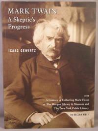 Mark Twain: A Skeptic's Progress.