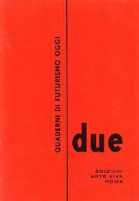 Quaderni di Futurismo oggi. Due