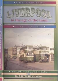 Liverpool In The Age Of The Tram.