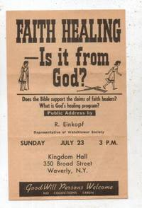 image of FAITH HEALING IS IT FROM GOD? WATCHTOWER ADVERTISEMENT