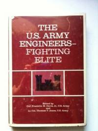 The U.S. Army Engineers - Fighting Elite