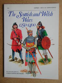 The Scottish and Welsh Wars 1250-1400.