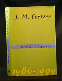 image of Stranger Shores: Literary Essays 1986-1999