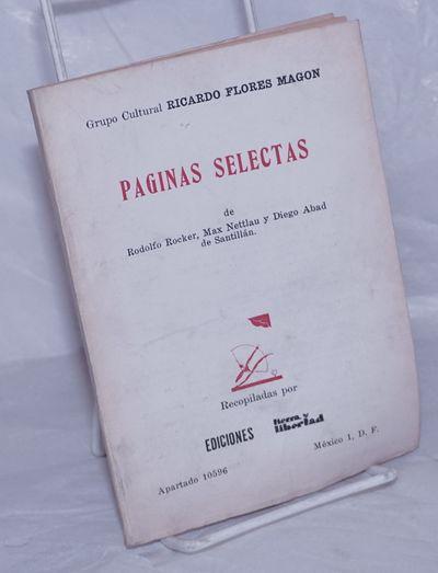 Mexico City: Ediciones Tierra y Libertad, 1965. Various paginations, wraps, pages evenly browned, fi...