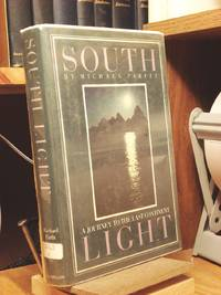 South Light: A Journey to the Last Continent by  Michael Parfit - 1st Edition  - 1986 - from Henniker Book Farm and Biblio.com