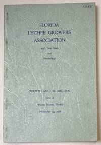 image of Florida Lychee Growers Association. 1956 year book and proceedings. Fourth annual meeting held at Winter Haven, Florida, November 14, 1956