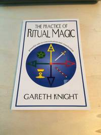 The Practice of Ritual Magic