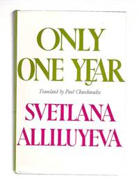 Only One Year by  Svetlana Alliluyeva - Hardcover - Book Club - 1969 - from Gyre & Gimble and Biblio.com
