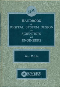 HANDBOOK OF DIGITAL SYSTEM DESIGN FOR SCIENTISTS AND ENGINEERS