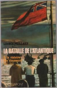 La bataille de l'atlantique tome 2: victoire des chasseurs 1942-1945