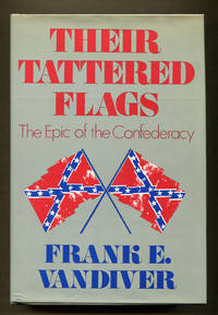 image of Their Tattered Flags, The Epic of the Confederacy