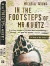 image of In the Footsteps of Mr Kurtz