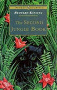 The Second Jungle Book (Puffin Classics) by Kipling, Rudyard - 1994