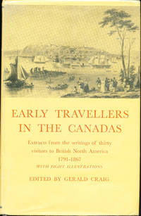 Early Travellers in the Canadas 1791-1867